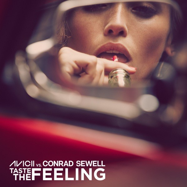 TASTE THE FEELING - AVICII F. CONRAD SEWEL