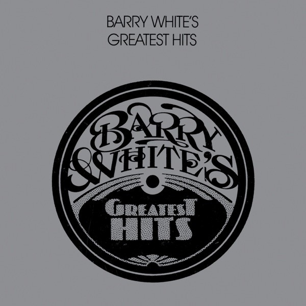 CAN'T GET ENOUGH OF YOUR... - BARRY WHITE