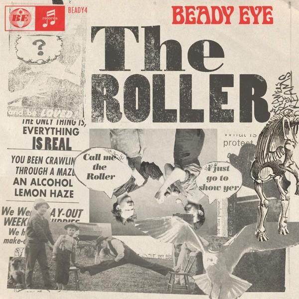 THE ROLLER - BEADY EYE