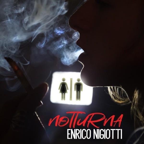 NOTTURNA - ENRICO NIGIOTTI