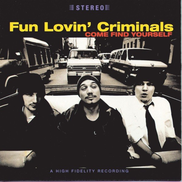 WE HAVE ALL THE TIME IN ... - FUN LOVIN' CRIMINALS