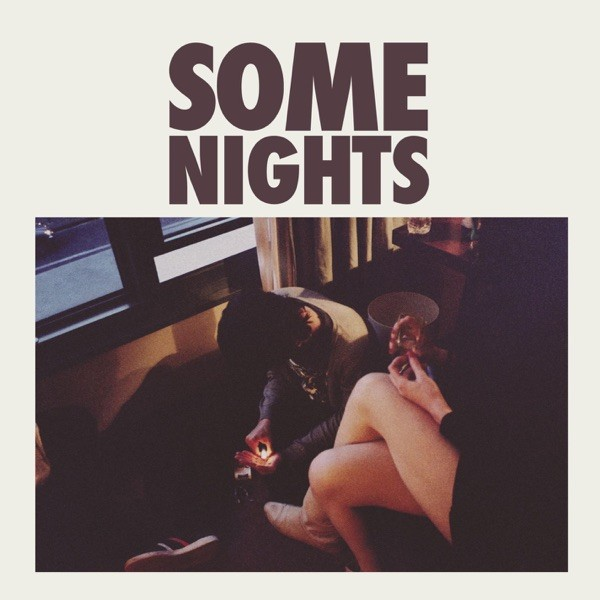 SOME NIGHTS - FUN