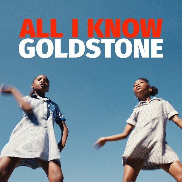 ALL I KNOW - GOLDSTONE FEAT. OCTAVE LISSNER