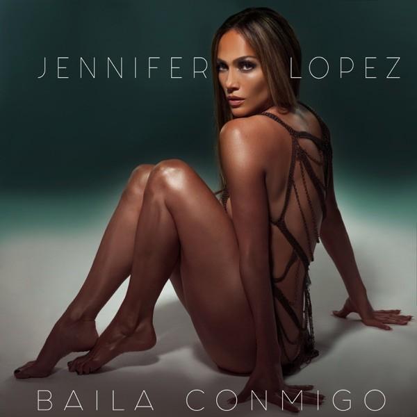 BAILA CONMIGO - JENNIFER LOPEZ