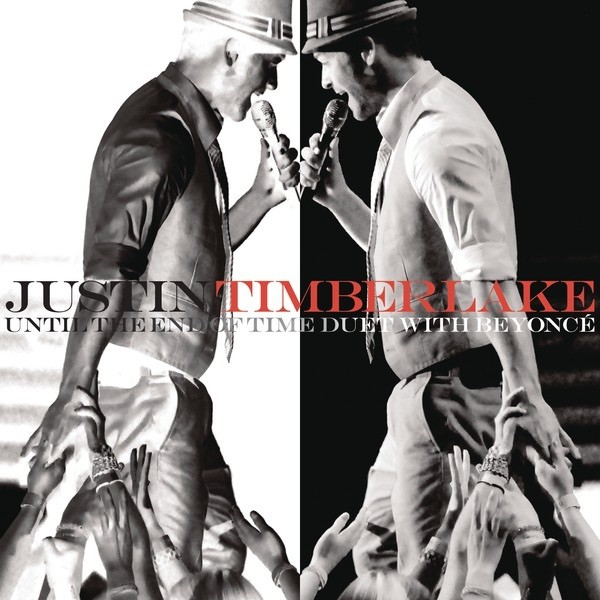 UNTIL THE END OF TIME - JUSTIN TIMBERLAKE F. BEYONCE'