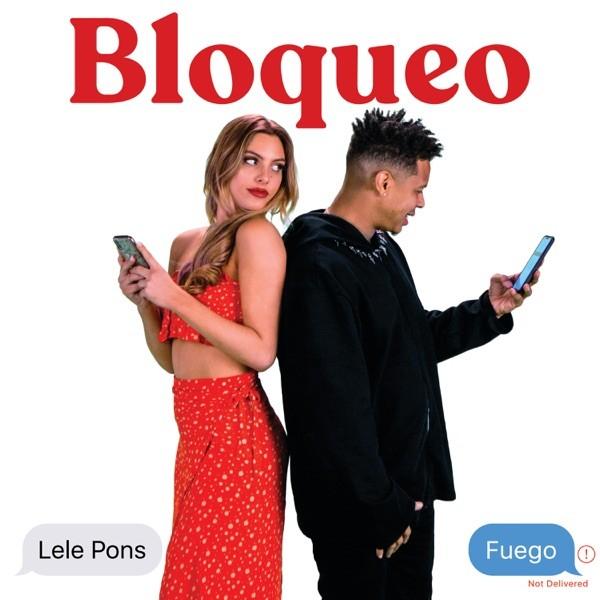 BLOQUEO - LELE PONS, FUEGO