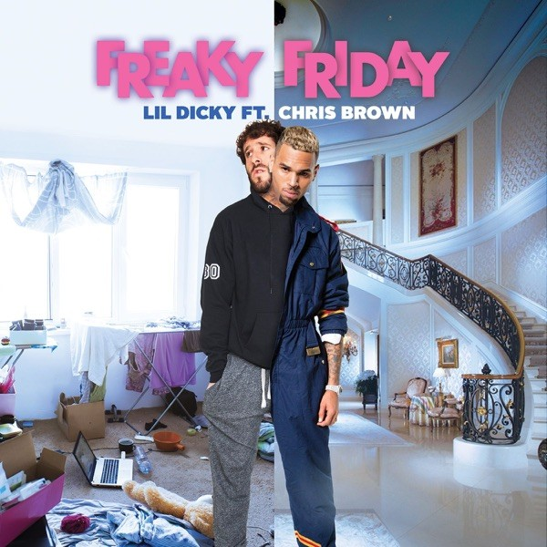 FREAKY FRIDAY - LIL DICKY FEAT.CHRIS BROWN