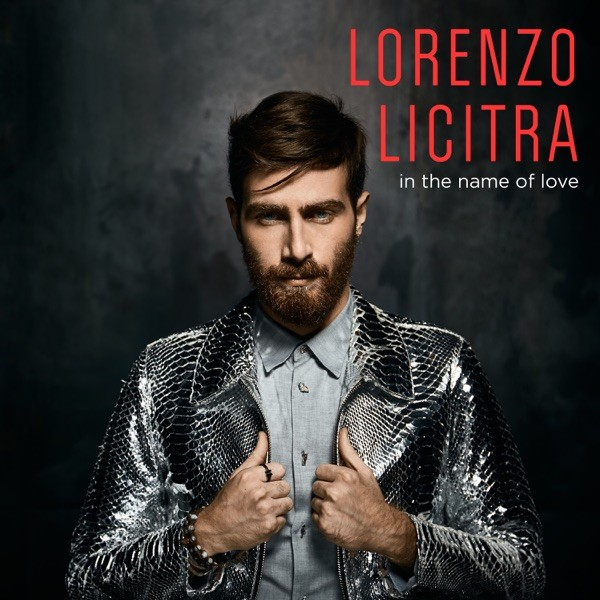 IN THE NAME OF LOVE - LORENZO LICITRA