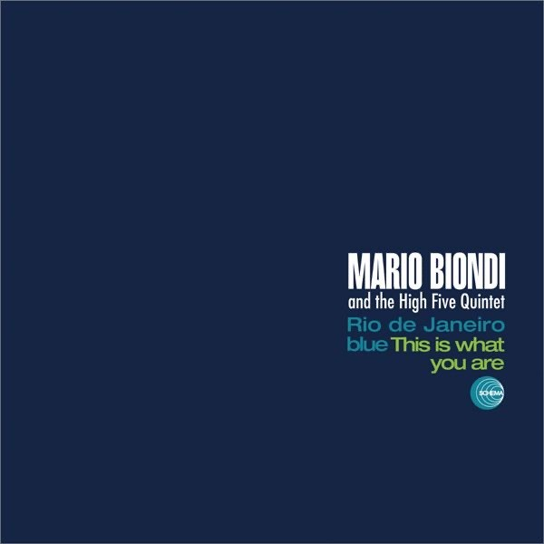THIS IS WHAT YOU ARE - MARIO BIONDI & HIGH 5 QUINTET