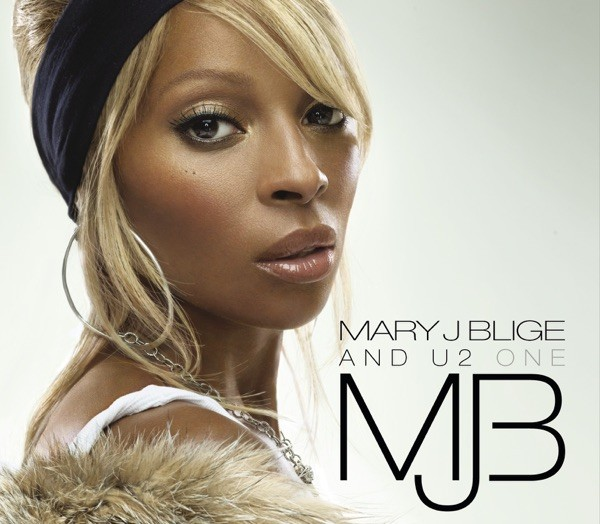ONE - MARY J. BLIGE FEAT. U2