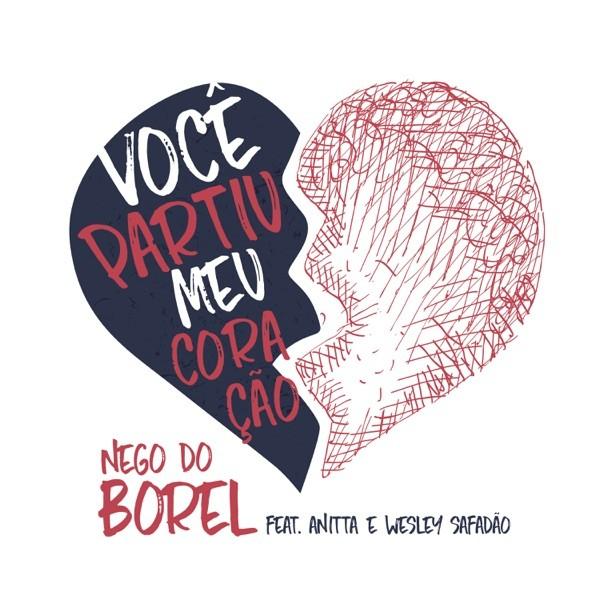 VOCE' PARTIU MEU CORACAO - NEGO DO BOREL