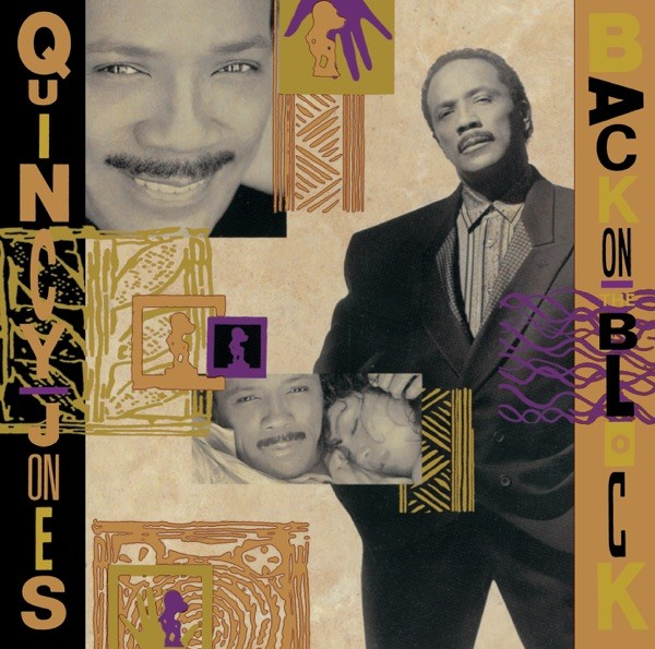 I'LL BE GOOD TO YOU - QUINCY JONES