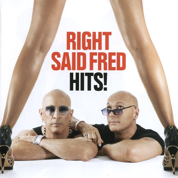 I'M TOO SEXY - RIGHT SAID FRED