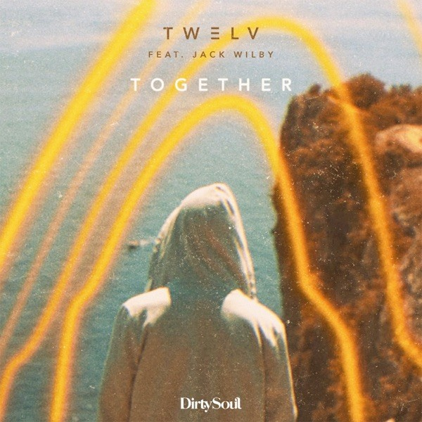 TOGETHER - TW3LV FEAT. JACK WILBY