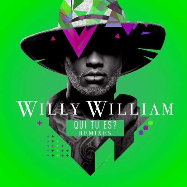 QUI TU ES ? - WILLY WILLIAM