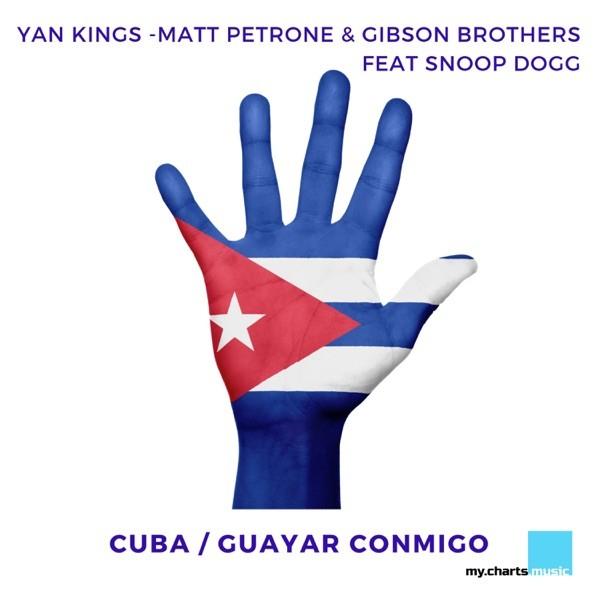 CUBA FEAT. SNOOP DOGG - YAN KINGS & MATT PETRONE