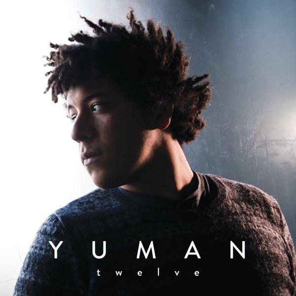 TWELVE - YUMAN